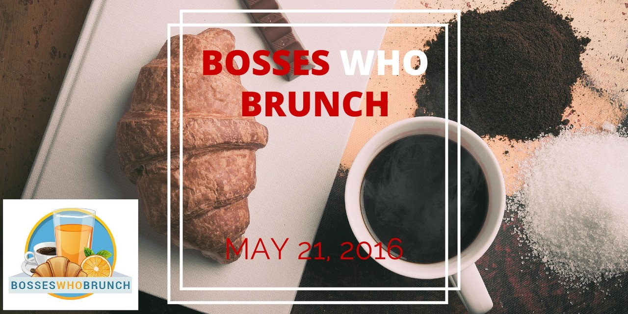 Bosses Who Brunch – American Fork, May 21st