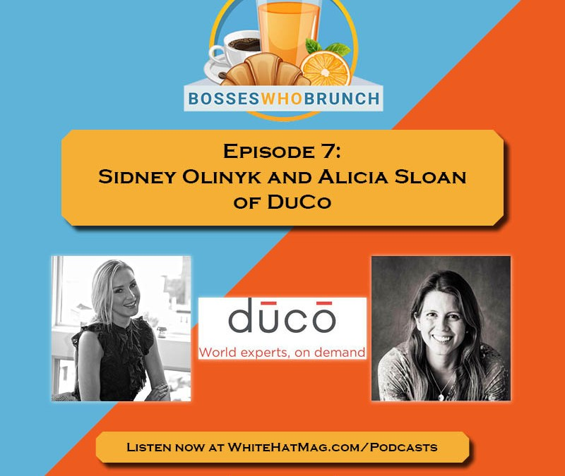 Episode 7: Sidney Olinyk and Alicia Sloan of Dūcō
