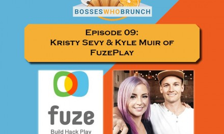 Episode 9: Kristy Sevy and Kyle Muir of FuzePlay