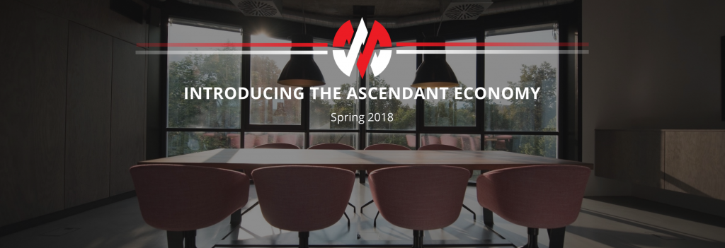 Spring 2018: Introducing the Ascendant Economy