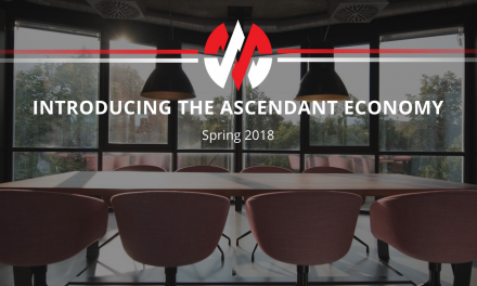 Spring 2018 Edition: Introducing the Ascendant Economy